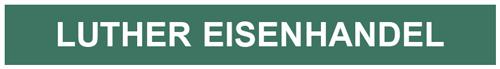 Luther Eisenhandel – Spezialisten für Bautechnik und Eisenhandel